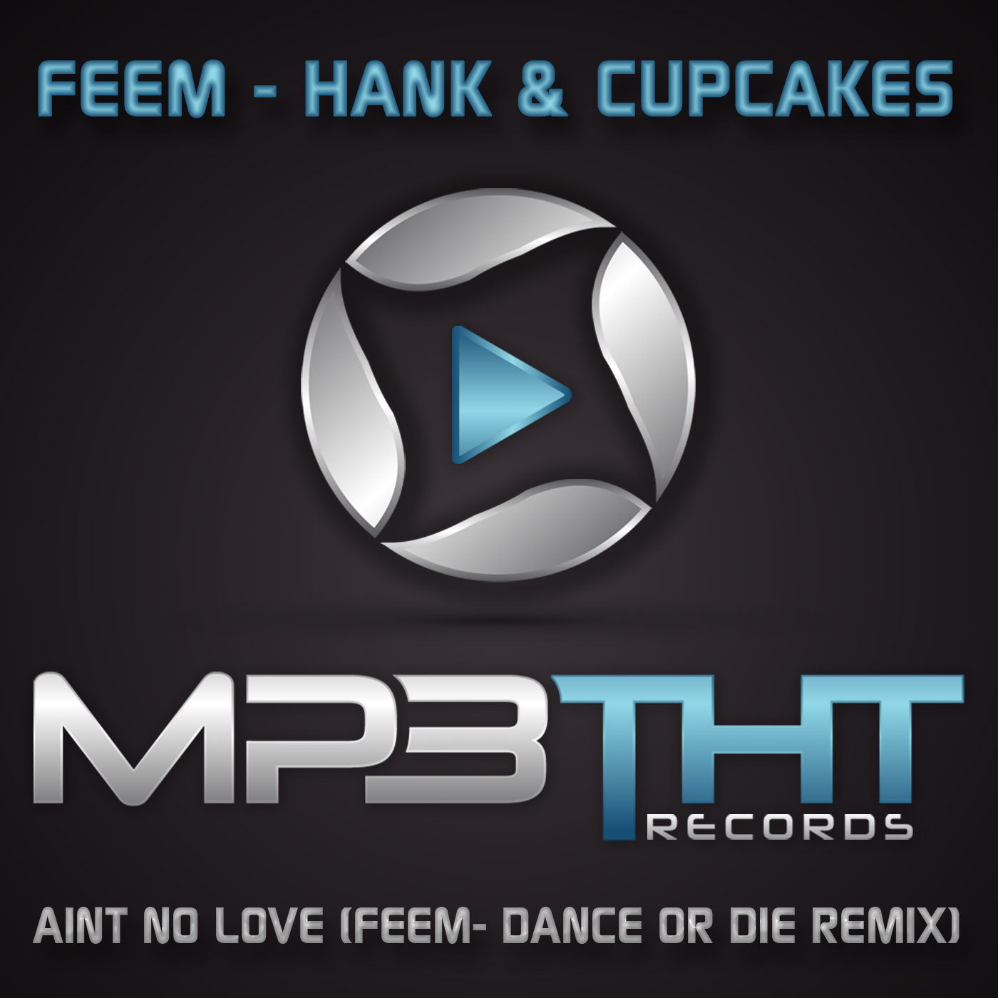 Feem - Hank and Cupcakes Aint No Love